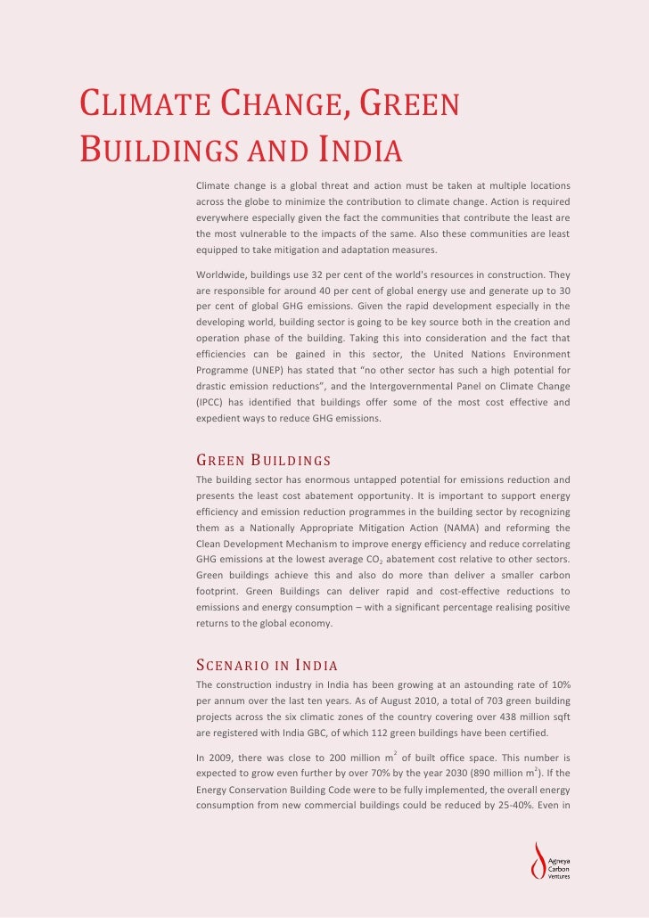 CLIMATE CHANGE, GREENBUILDINGS AND INDIA      Climate change is a global threat and action must be taken at multiple locat...