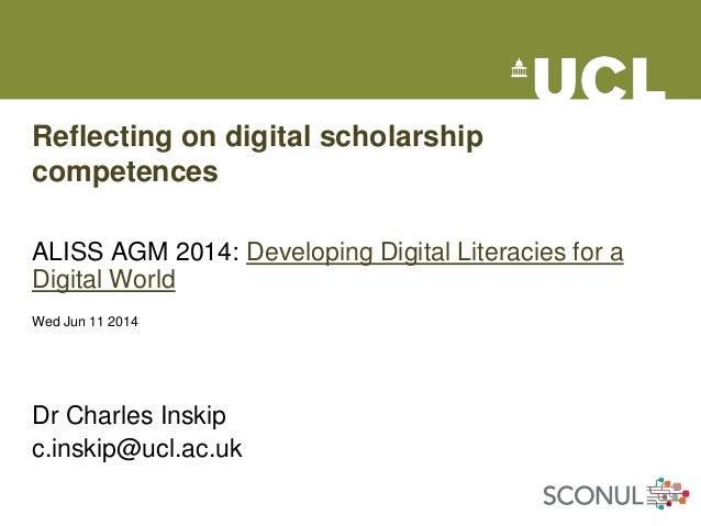 Reflecting on Digital Scholarship competencies-  Dr Charles Inskip