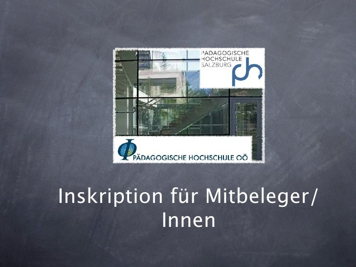 Inskription für Mitbeleger/           Innen
