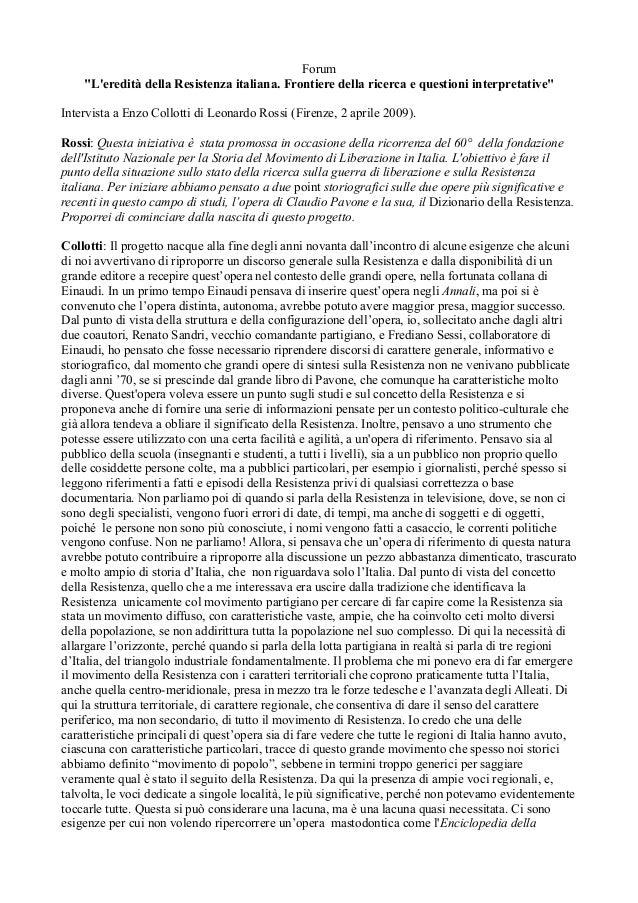 """Forum """"L'eredità della Resistenza italiana. Frontiere della ricerca e questioni interpretative"""" Intervista a Enzo Collotti..."""