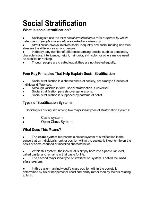 Social Stratification What is social stratification?  Sociologists use the term social stratification to refer a system b...