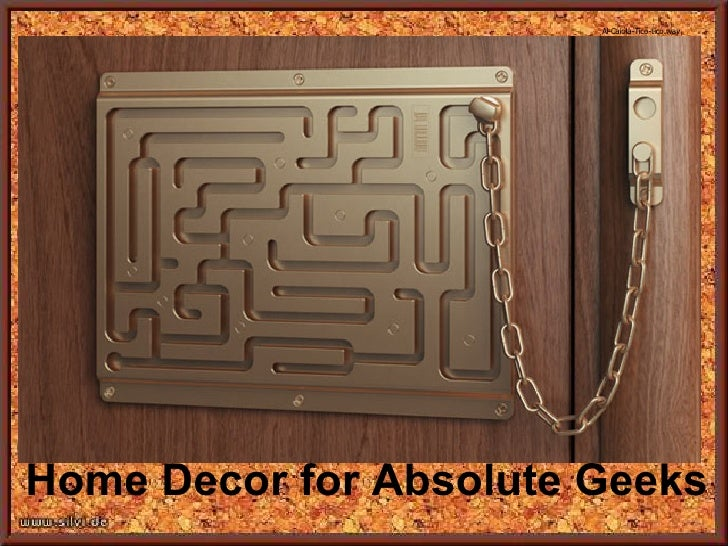 Home Decor for Absolute Geeks