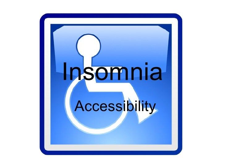 Insomnia Accessibility