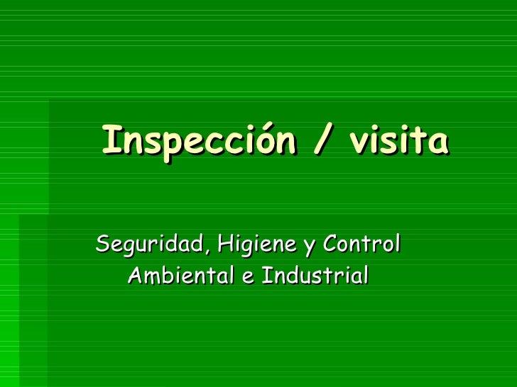 Inspección/Visita