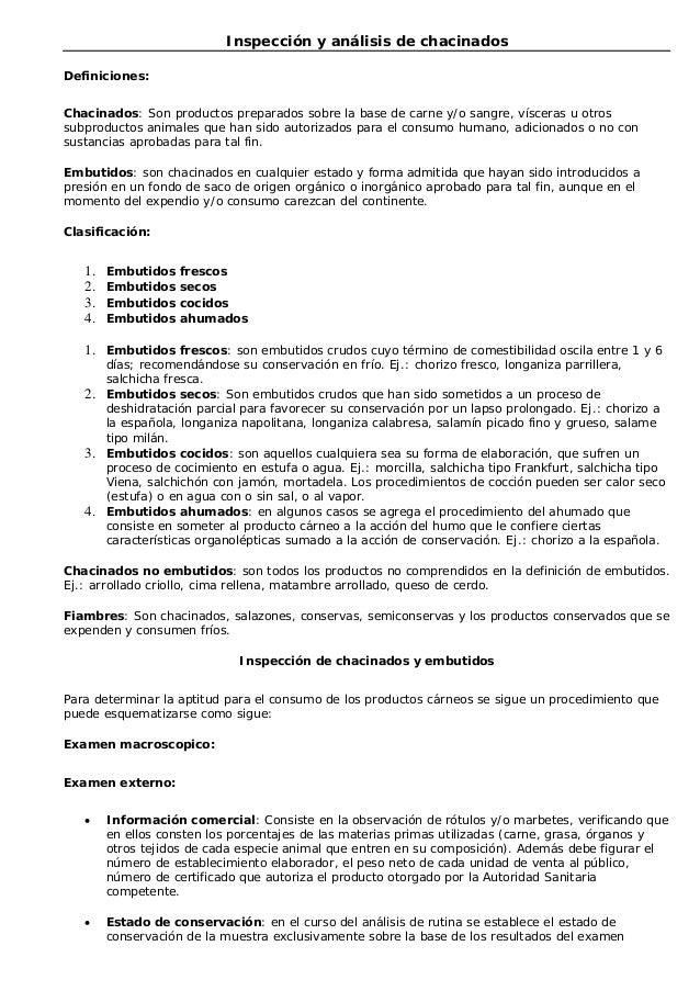 Inspección y análisis de chacinados Definiciones: Chacinados: Son productos preparados sobre la base de carne y/o sangre, ...