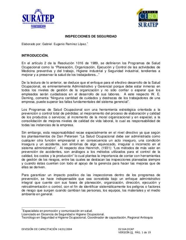 INSPECCIONES DE SEGURIDAD Elaborado por: Gabriel Eugenio Ramírez López. 1 INTRODUCCIÓN. En el artículo 2 de la Resolución ...