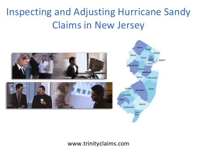 www.trinityclaims.comInspecting and Adjusting Hurricane SandyClaims in New Jersey
