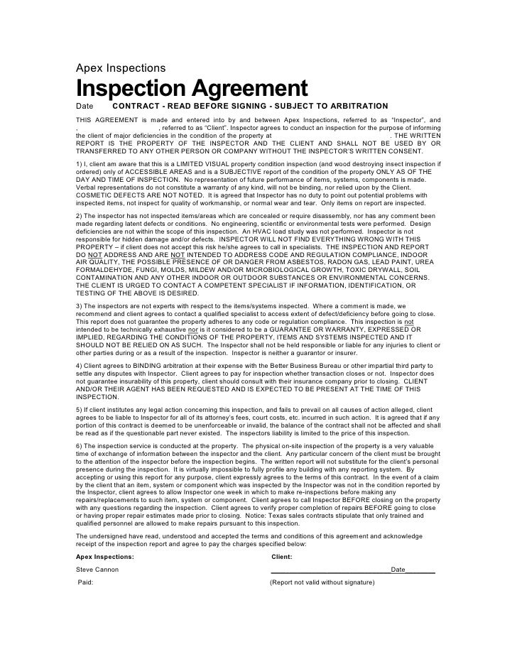 Apex InspectionsInspection AgreementDate         CONTRACT - READ BEFORE SIGNING - SUBJECT TO ARBITRATIONTHIS AGREEMENT is ...