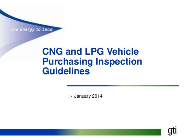 CNG and LPG Vehicle Purchasing Inspection Guidelines > January 2014