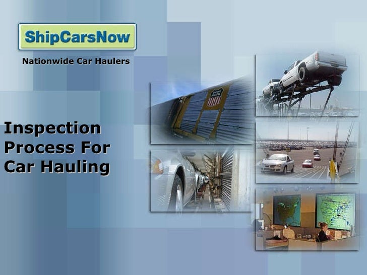 Inspection Process For Car Hauling