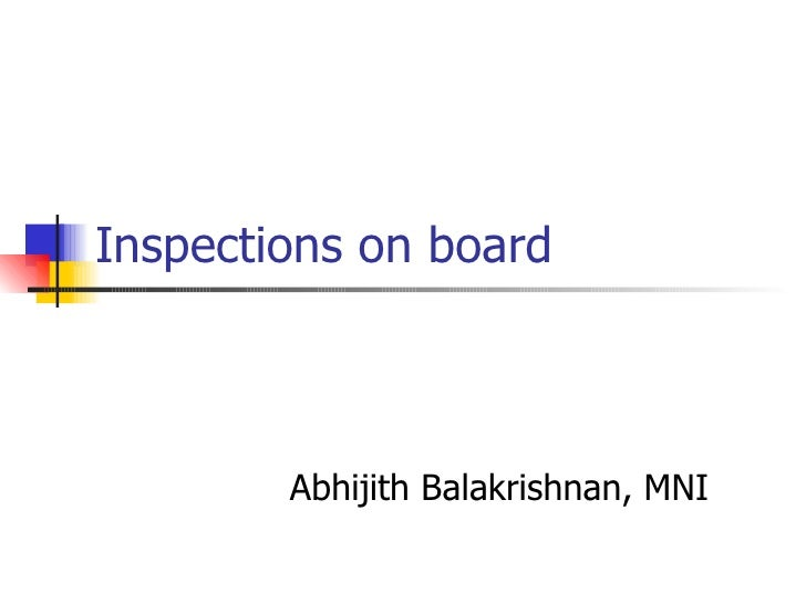 Inspections on board Abhijith Balakrishnan, MNI