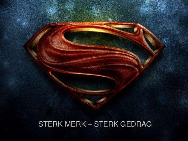 STERK MERK – STERK GEDRAG