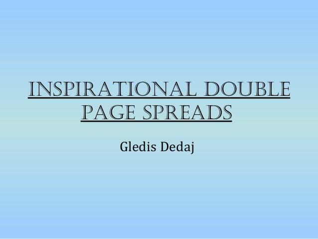 InspIratIonal double     page spreads      Gledis Dedaj