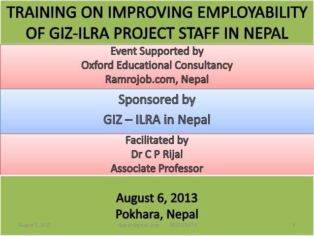 Inspirational motivation training for improving the future employability of phased out project staff at ilra, pokhara, nepal