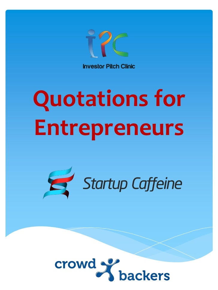 Inspirational Quotations for Entrepreneurs and Startups 2012