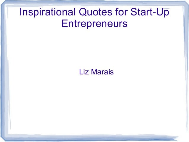 inspirational quotes for the start up entrepreneur