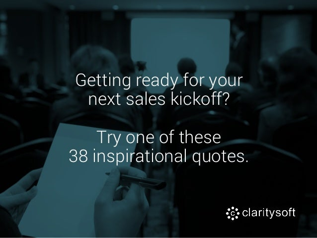 inspirational quotes for sales kick offs
