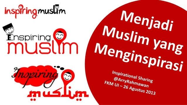 Menjadi Muslim yang Menginspirasi