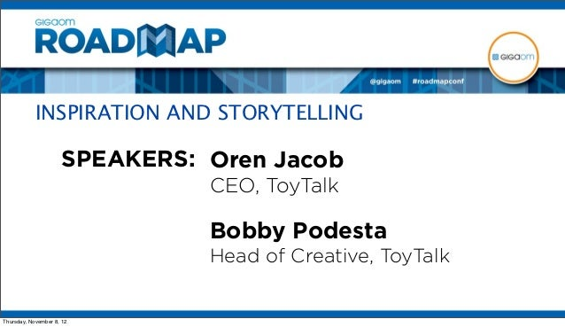 INSPIRATION AND STORYTELLING from Roadmap 2012