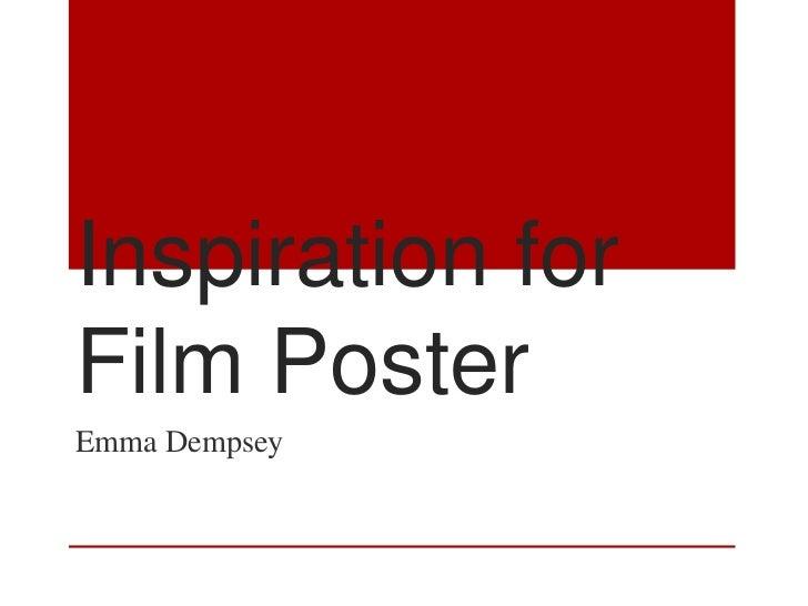 Inspiration forFilm PosterEmma Dempsey