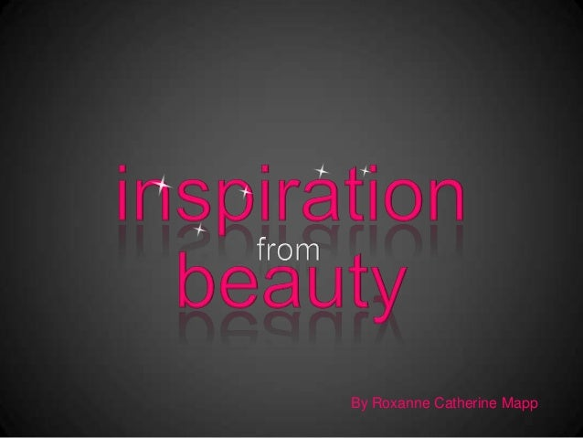 Inspiration from Beauty!