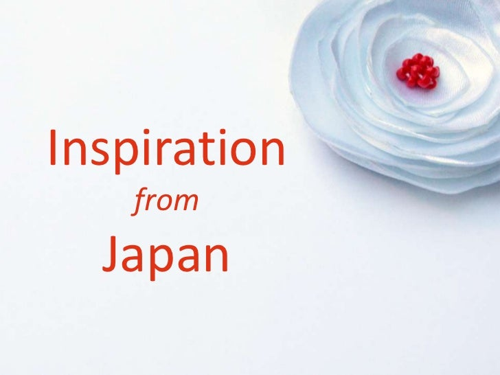 Inspiration from japan