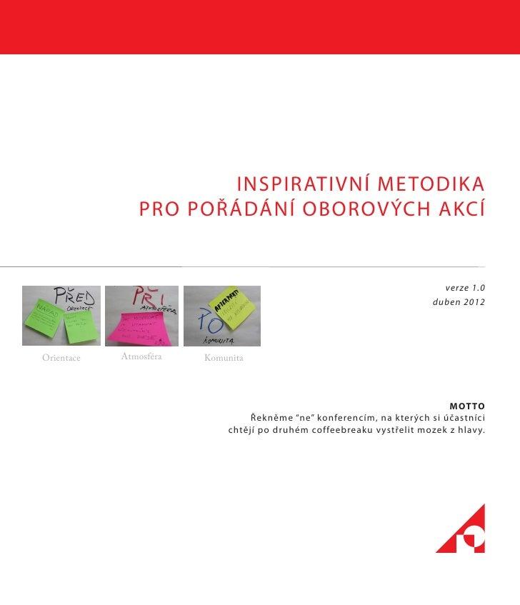 INSPIRATIVNÍ METODIKA               PRO POŘÁDÁNÍ OBOROVÝCH AKCÍ                                                           ...