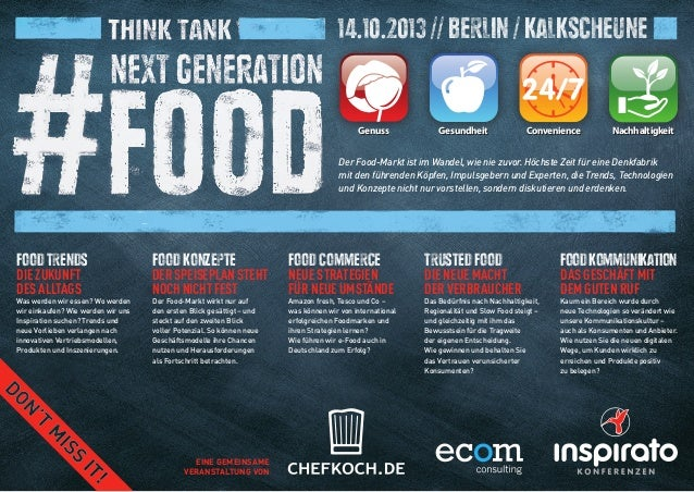 FoodTrends Die Zukunft des Alltags Was werden wir essen? Wo werden wir einkaufen? Wie werden wir uns Inspiration suchen? T...