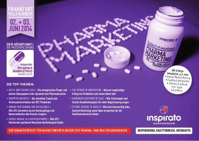 Der Branchentreff für Marketingentscheider der Pharma- und Healthcarebranche Inspirierend.Facettenreich.Interaktiv. •Fact...
