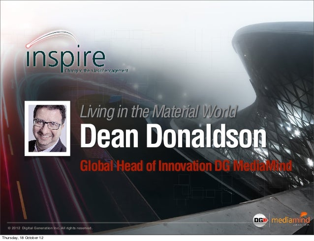 Inspire 1012- Dean Donaldson-Living in a material world