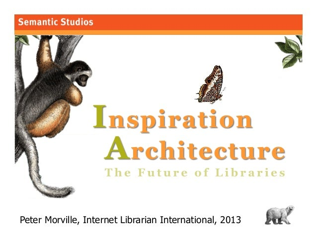 Inspiration Architecture: The Future of Libraries