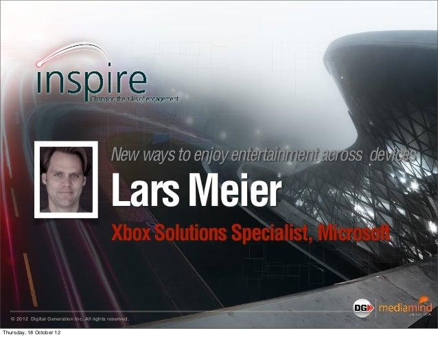 Inspire2012 lars meier-smart glass new ways to enjoy entertainment across tv, phone, pc & tablet (3)