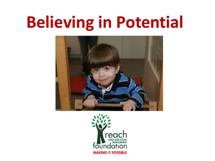 Believing in Potential