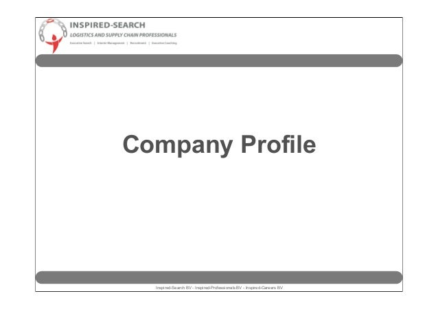 Company Profile  Inspired-Search BV - Inspired-Professionals BV - Inspired-Careers BV
