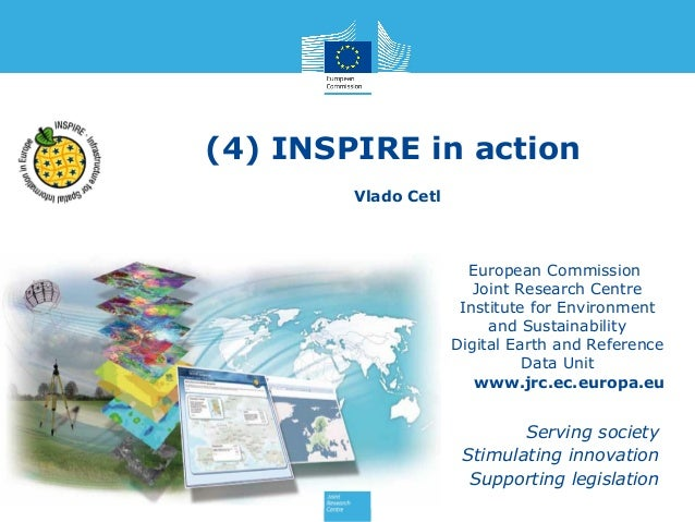 (4) INSPIRE in action Vlado Cetl  European Commission Joint Research Centre Institute for Environment and Sustainability D...