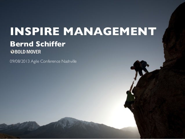Inspire Management! @ Agile 2013 in Nashville, Tennessee