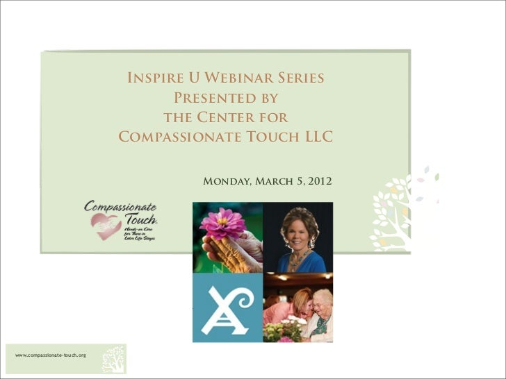 Inspire U Webinar Series                                     Presented by                                   the Center for...