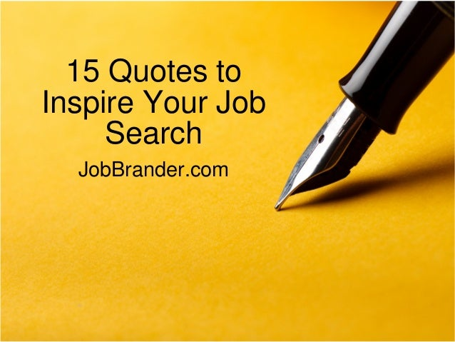 15 inspiring quotes for job hunters