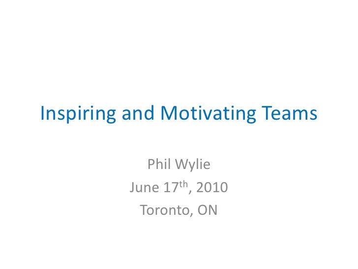 Inspiring and motivating teams