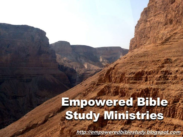 Empowered Bible Study Ministries<br />http://empoweredbiblestudy.blogspot.com<br />