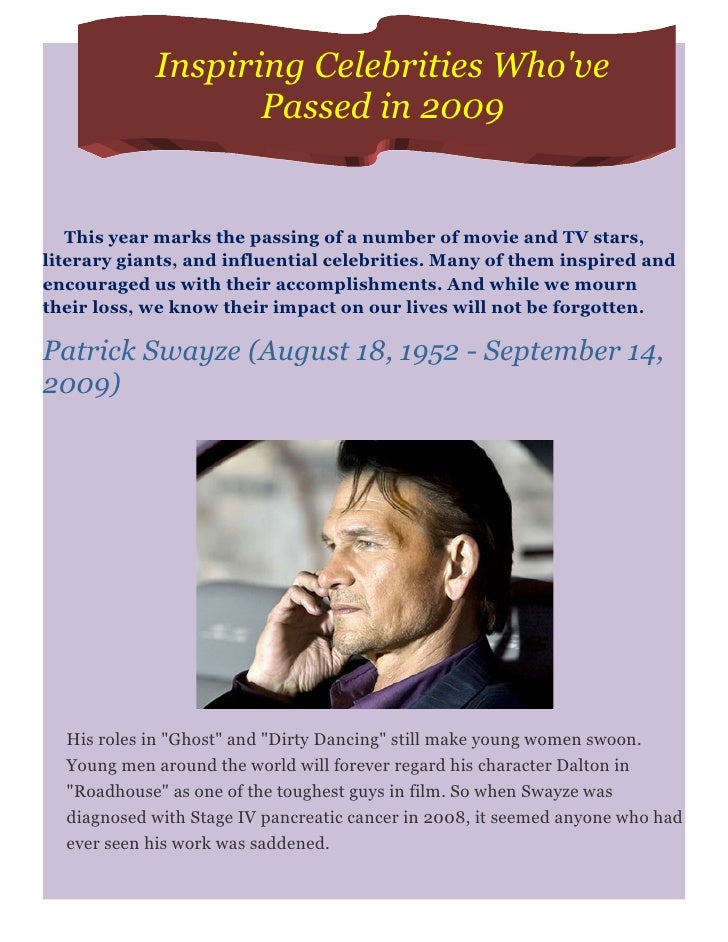 Inspiring Celebrities Who've                    Passed in 2009      This year marks the passing of a number of movie and T...