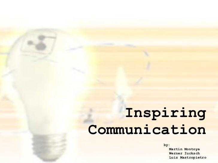 Inspiring Communication