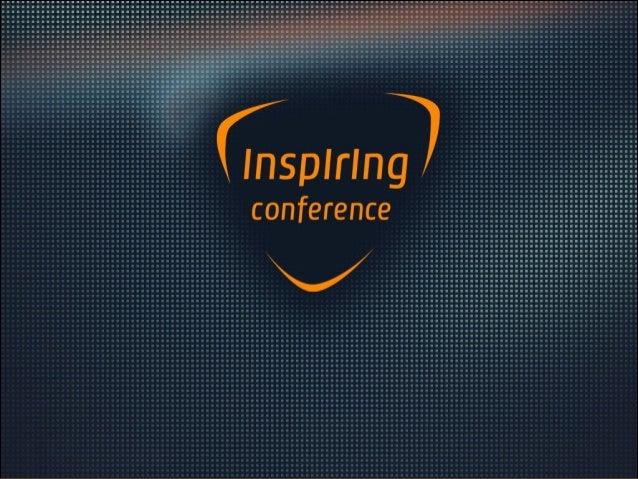 Inspiring Conference 2014 Keynote