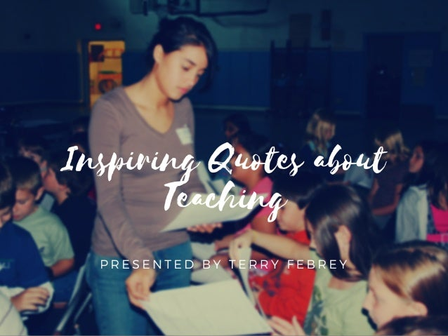 inspiring quotes about teaching