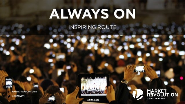 Inspiring Route - Always On: people, consumers, companies - Modelli e strategie per le aziende