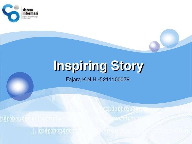 LOGO       Inspiring Story         Fajara K.N.H.-5211100079