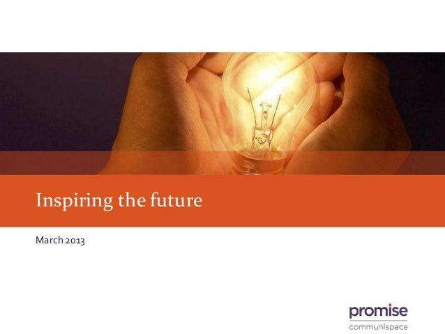 Inspiring the futureMarch 2013