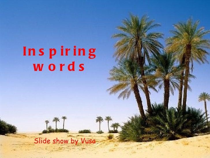 Inspiringwords 090522102259-phpapp02