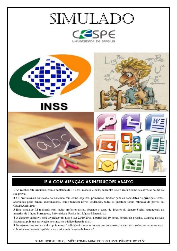 SIMULADO                        LEIA COM ATENÇÃO AS INSTRUÇÕES ABAIXO.1 Ao receber este simulado, com o conteúdo de 38 ite...