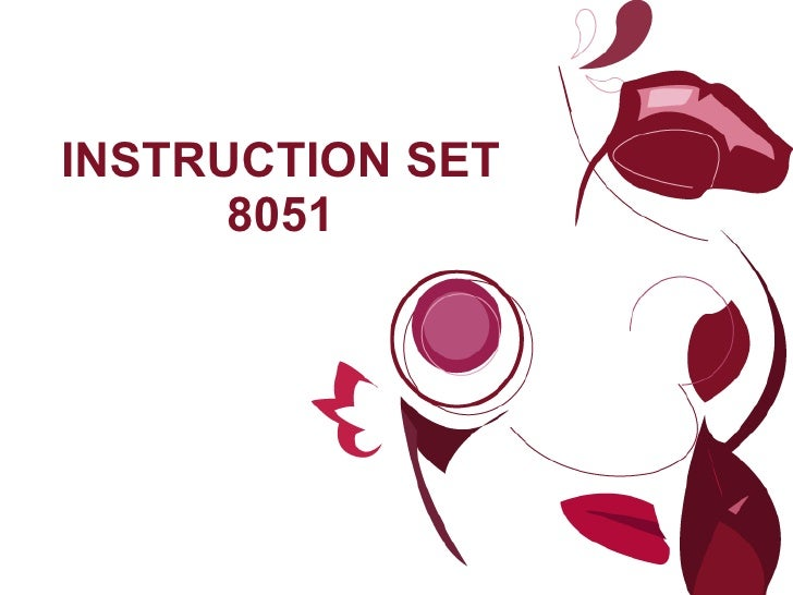 INSTRUCTION SET 8051